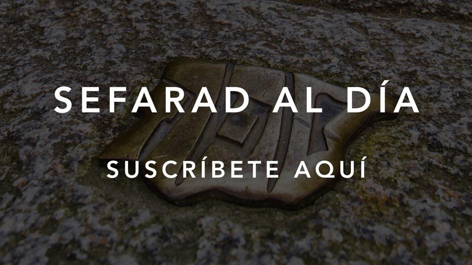 """Suscríbete a """"Sefarad al día"""", la newsletter mensual de la Red de Juderías de España - Caminos de Sefarad"""
