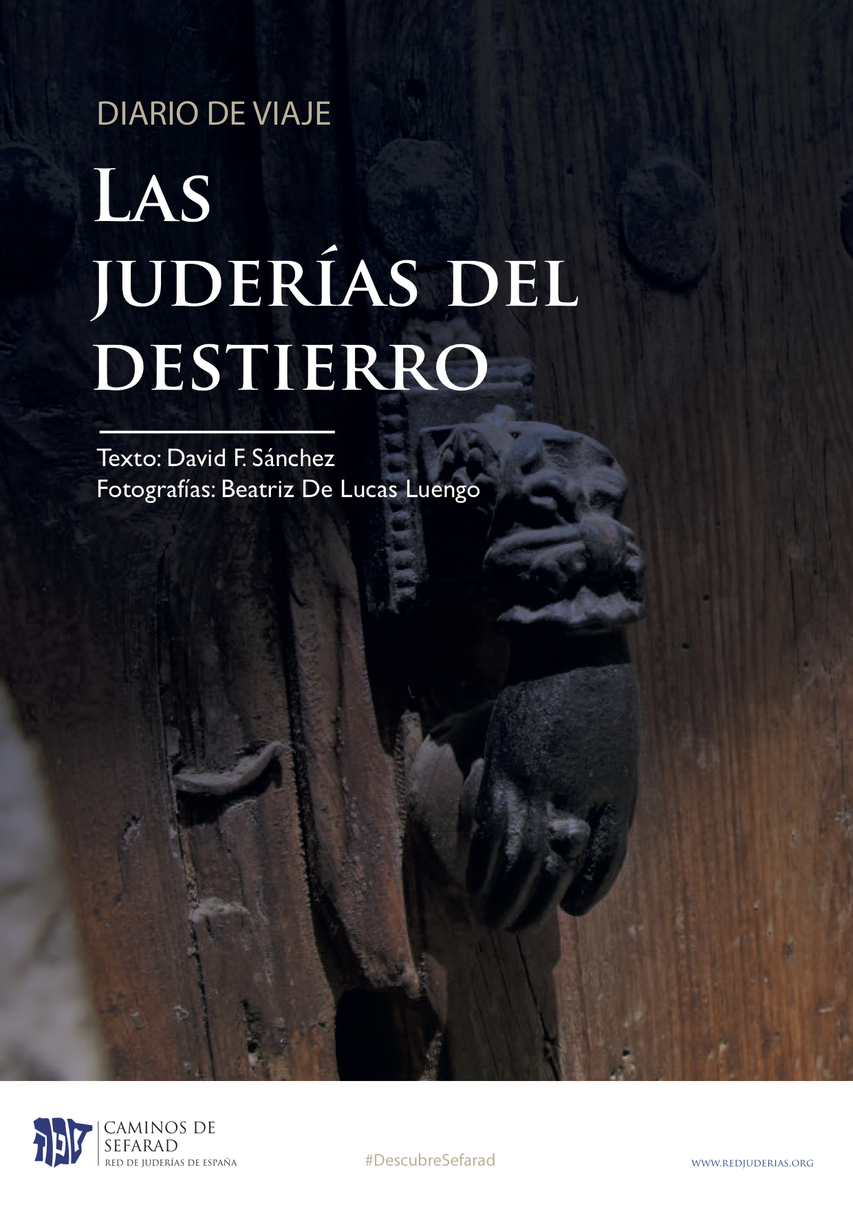 DIARIO DE VIAJE-LAS JUDERIAS DEL DESTIERRO-DESCUBRE SEFARAD
